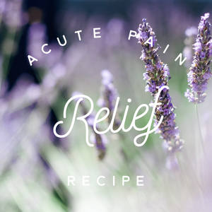 Acute Pain Relief Recipe