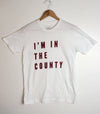 I'M IN THE COUNTY • Prince Edward County PEC • Men's Unisex White Modern Crew T-Shirt