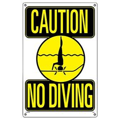 Sign - Caution, No Diving!