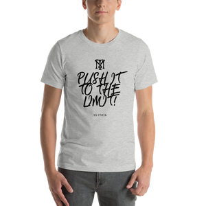 Push It To The Limit T-Shirt