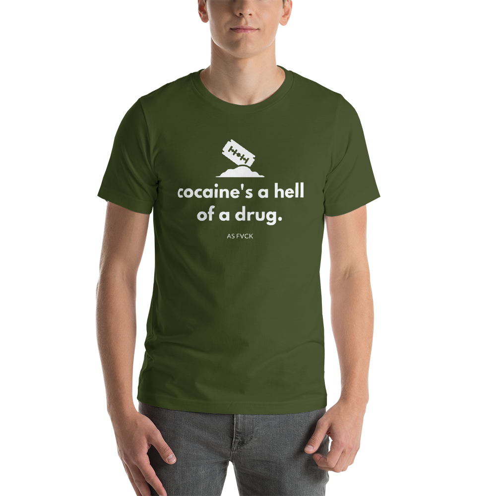 Cocaine's A Hell Of A Drug T-Shirt