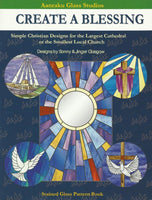 "Aanraku ""Create A Blessing"" Christian Designs Stained Glass Pattern Book"
