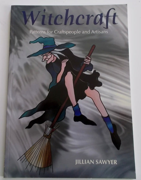 Witchcraft - Stained Glass Pattern Book by Jillian Sawyer ~ Awesome Patterns!