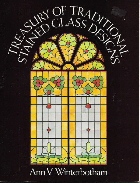 1981 'Treasury of Traditional Stained Glass Designs'  - Victorian Edwardian Art Deco 1930's 1940's