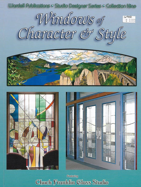 2008 Windows of Character and Style - Studio Designer Series #9 featuring Chuck Franklin Glass Studio - NOS