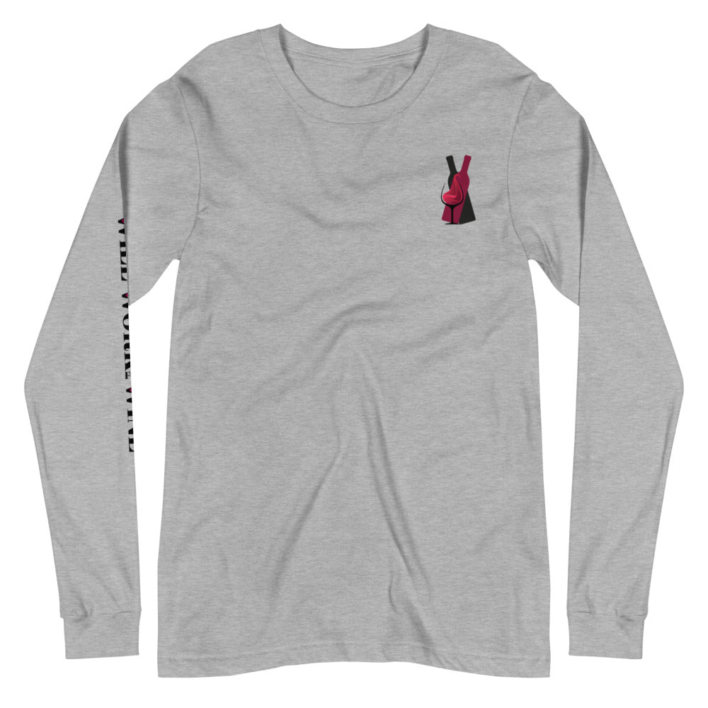 "The Dad ""Will Work For Wine"" Long Sleeve T-Shirt"