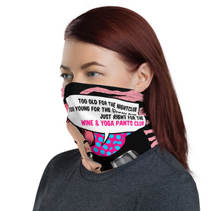 Wine & Yoga Pants Club Face Mask / Neck Gaiter