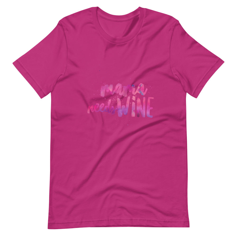 Mama Needs Wine Short-Sleeve Comfy T-Shirt