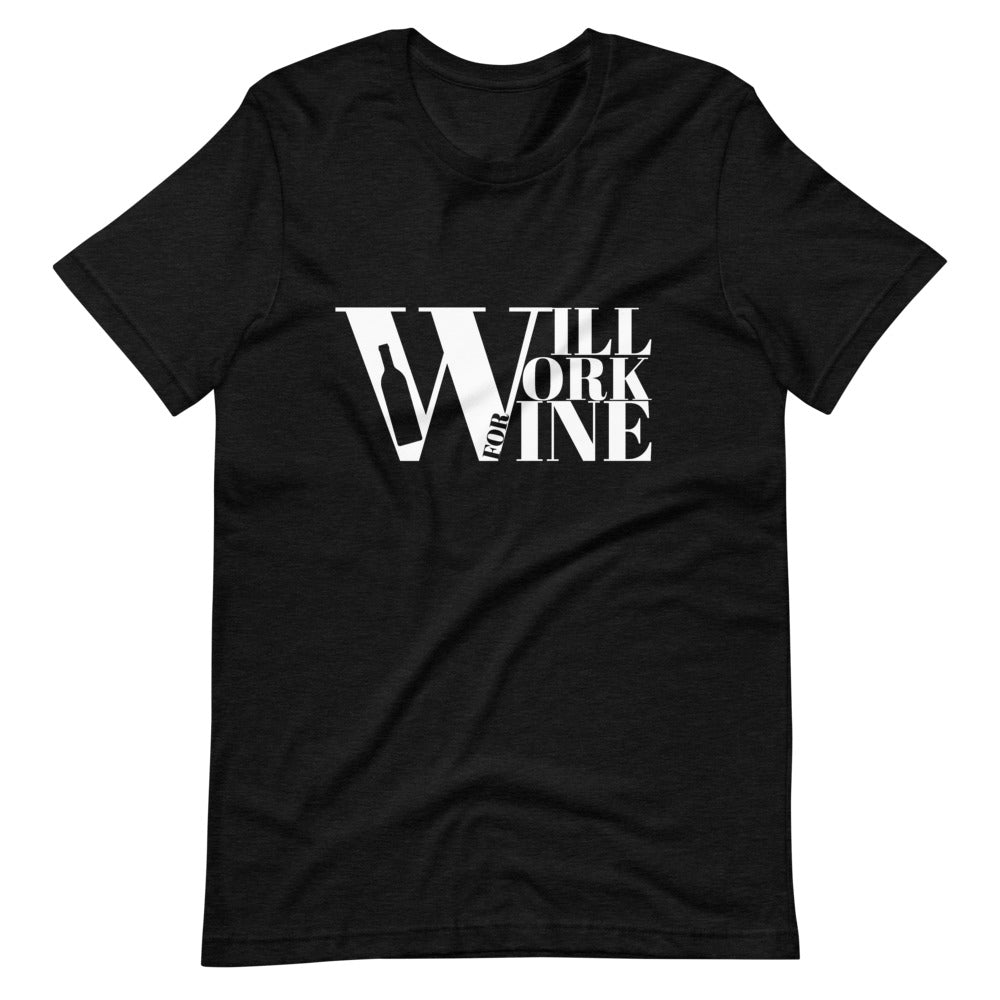 "The Husband ""Will Work for Wine"" Short-Sleeve T-Shirt"