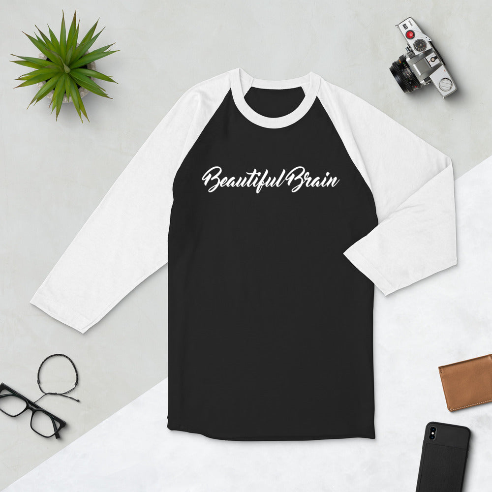 Beautiful Brain 3/4 sleeve raglan shirt