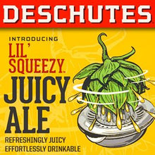 "Load image into Gallery viewer, Deschutes - Lil Squeezy ""Gluten Reduced"" IPA - 20ltr"