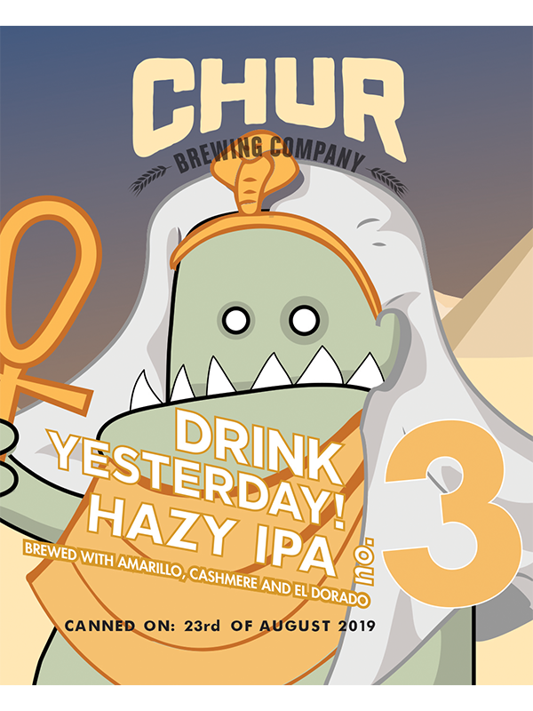 Chur - Drink Yesterday #3 - Hazy 3 Hop IPA -440ml