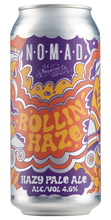 Load image into Gallery viewer, Nomad Rollin' Haze - Hazy Pale Ale  - 440ml Can - 4.6% - Bundle Can