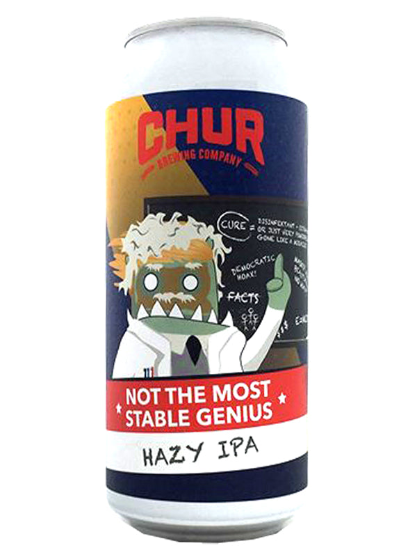 Chur - Not The Most Stable Genius - Hazy IPA -440ml