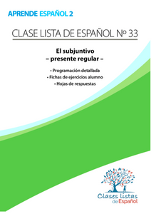 Clase 33, El subjuntivo – presente regular.
