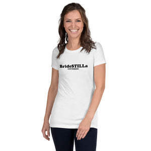 """BrideSTILLA"" Women's Slim Fit T-Shirt"