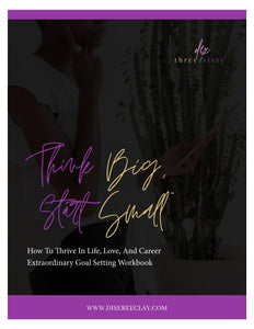 """Think Big, Start Small®"" Extraordinary Goal Setting Workbook"