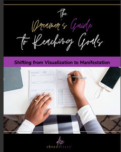The Dreamer's Guide to Reaching Goals Workbook