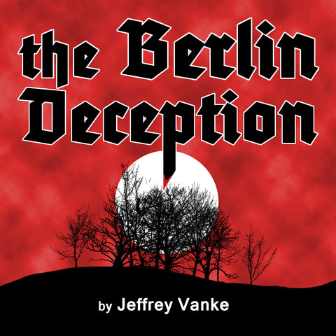 The Berlin Deception