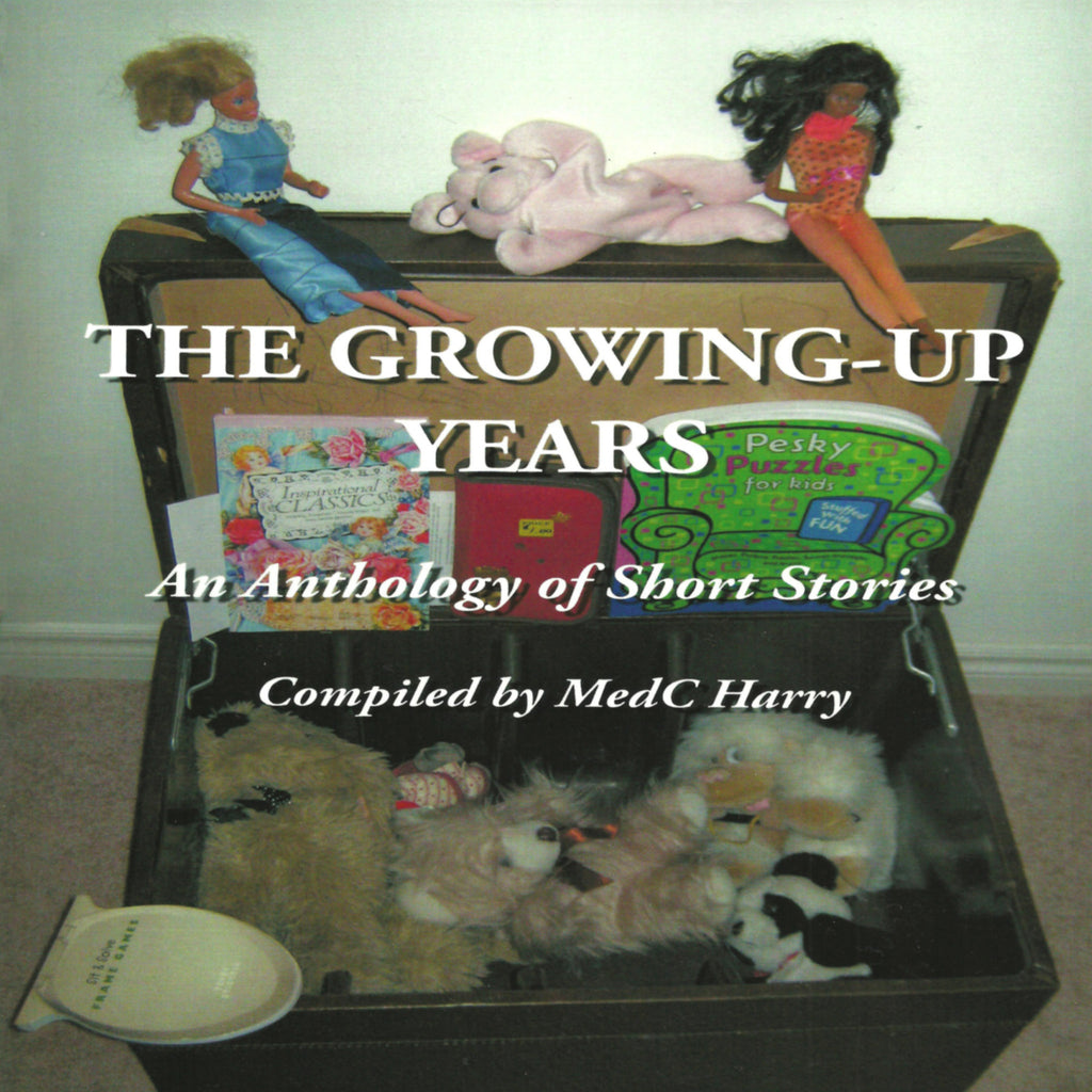 The Growing-Up Years: An Anthology of Short Stories