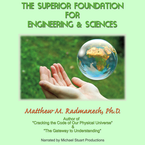 Superior Foundations for Engineering and Sciences