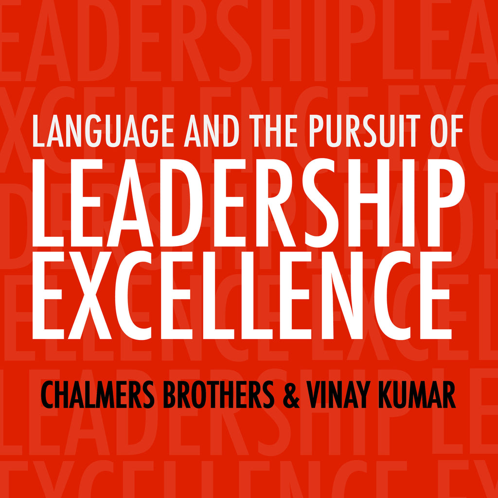 Language and the Pursuit of Leadership Excellence: Free Accompanying PDF