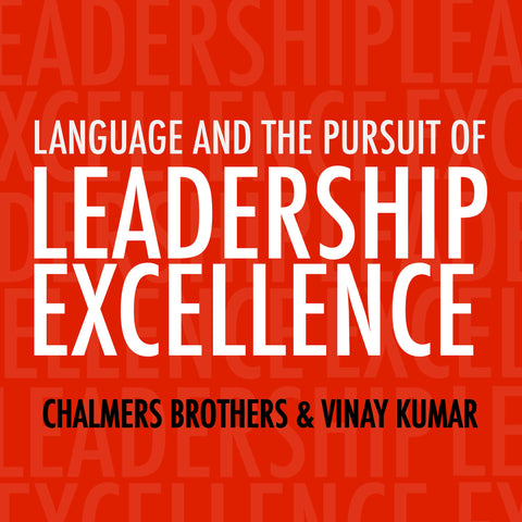 Language and the Pursuit of Leadership Excellence