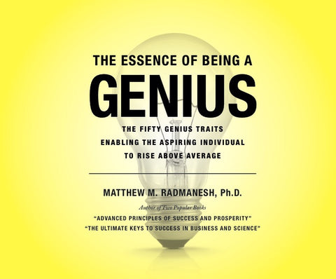 The Essence of Being a Genius