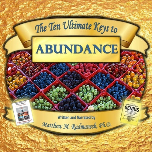 The Ten Ultimate Keys To Abundance