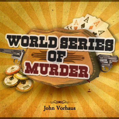 World Series of Murder by John Vorhaus