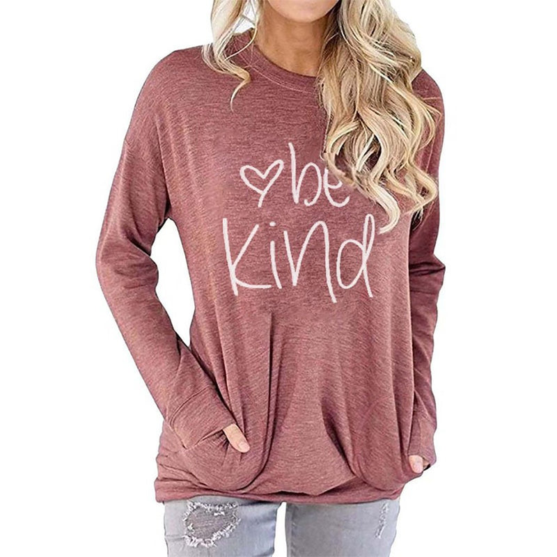 Women Be Kind Printed Sweatshirt Long Sleeve T-Shirt with Pocket