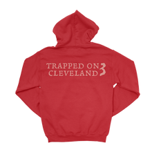 Load image into Gallery viewer, Trapped on Cleveland 3 Hoodie