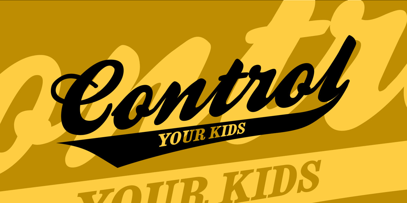 Control Your Kids