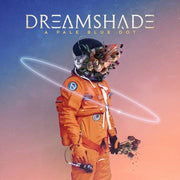 Dreamshade - A Pale Blue Dot 2x12""