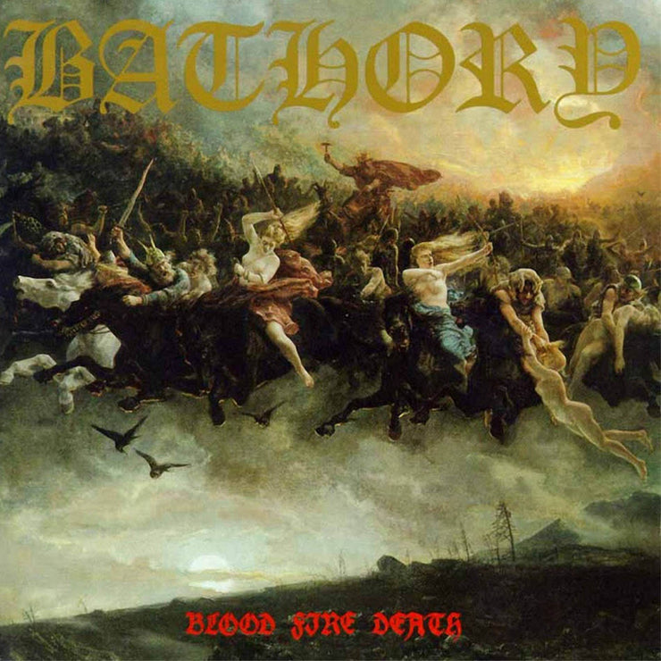 Bathory - Blood Fire Death 12""