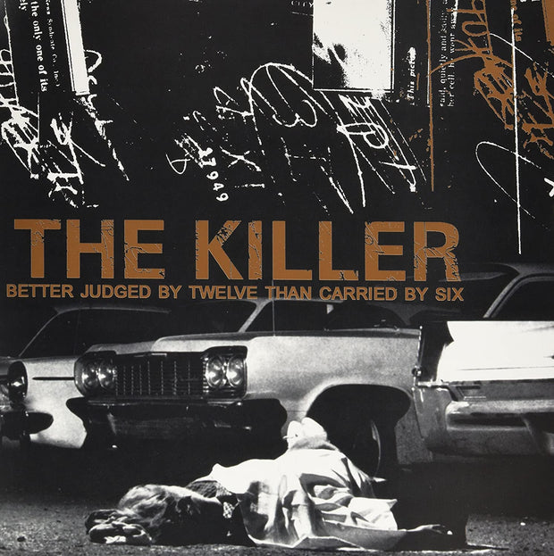 The Killer - Better Judged By Twelve Than Carried By Six 12""