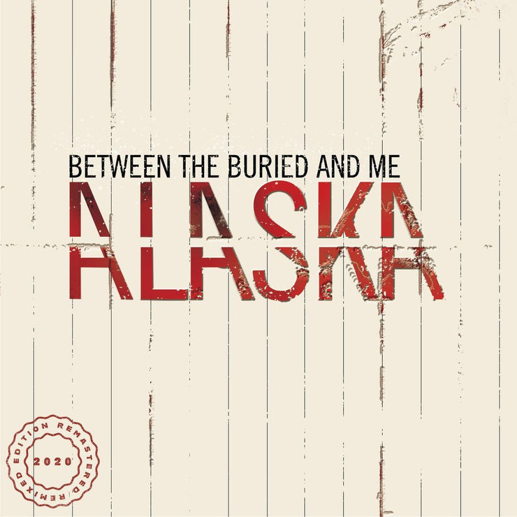 Between The Buried And Me - Alaska 2x12""