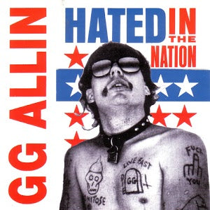 GG Allin - Hated In The Nation 12""