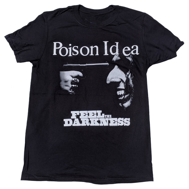 Poison Idea - Feel The Darkness t-shirt