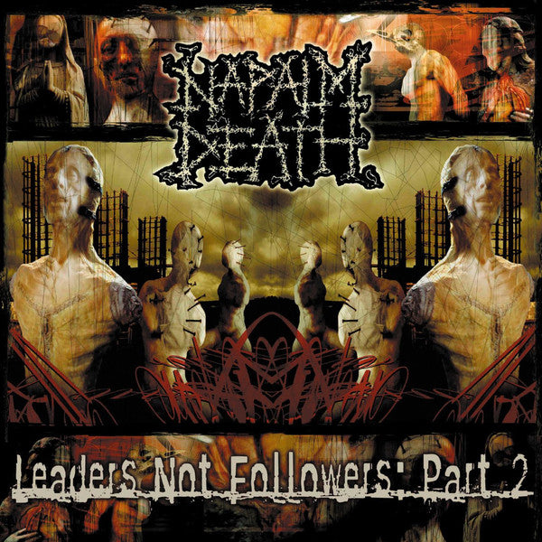 Napalm Death - Leaders Not Followers: Part 2 12""