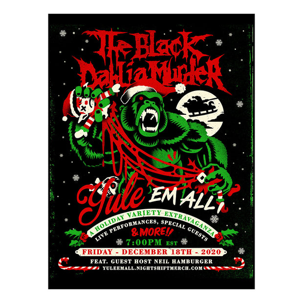 The Black Dahlia Murder - Yule 'Em All screen printed poster