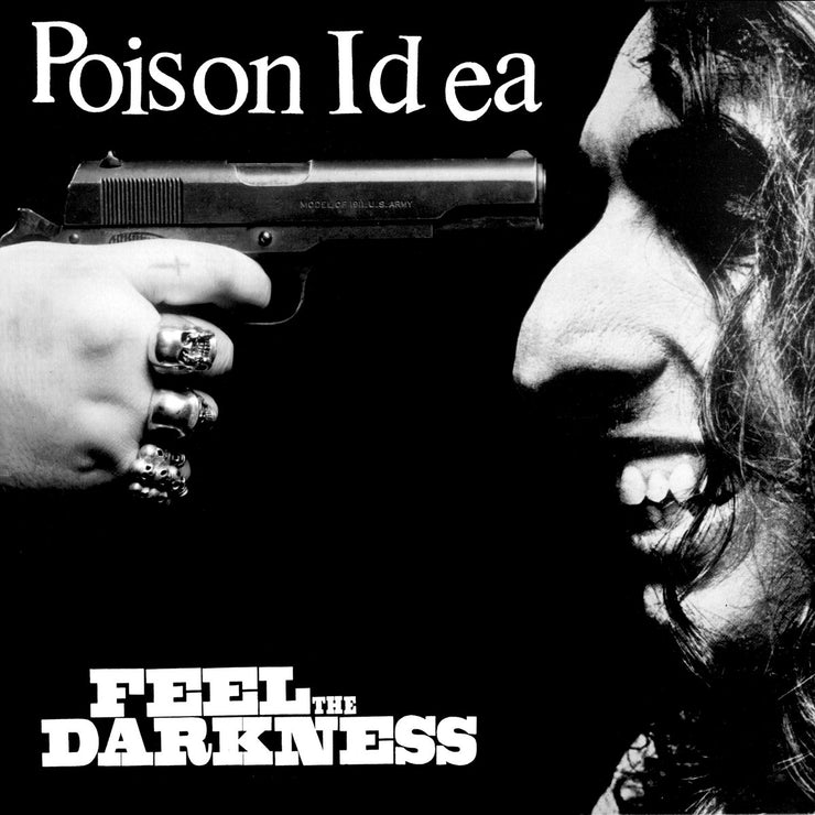 Poison Idea - Feel The Darkness 2x12""