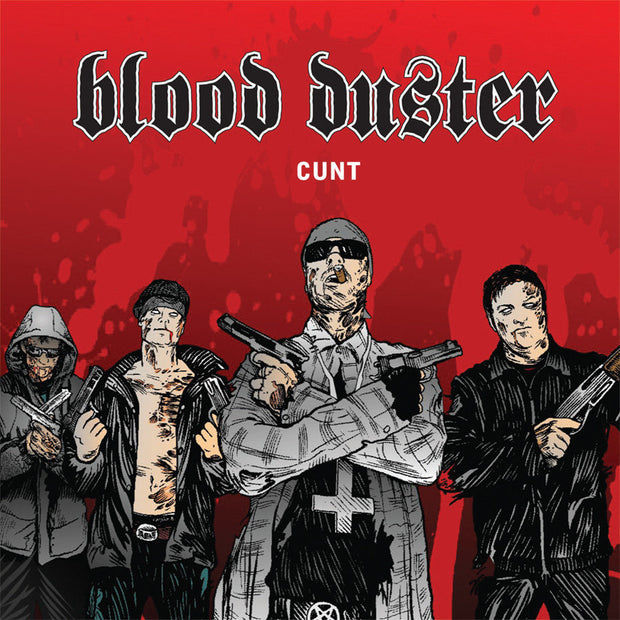 Blood Duster - Cunt CD