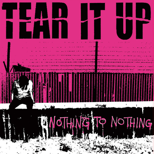 Tear It Up - Nothing To Nothing 12""