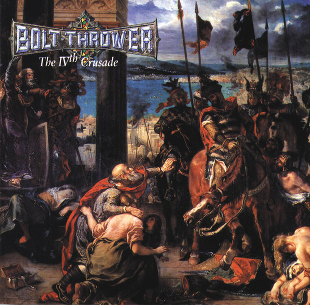 Bolt Thrower - The IVth Crusade 12""