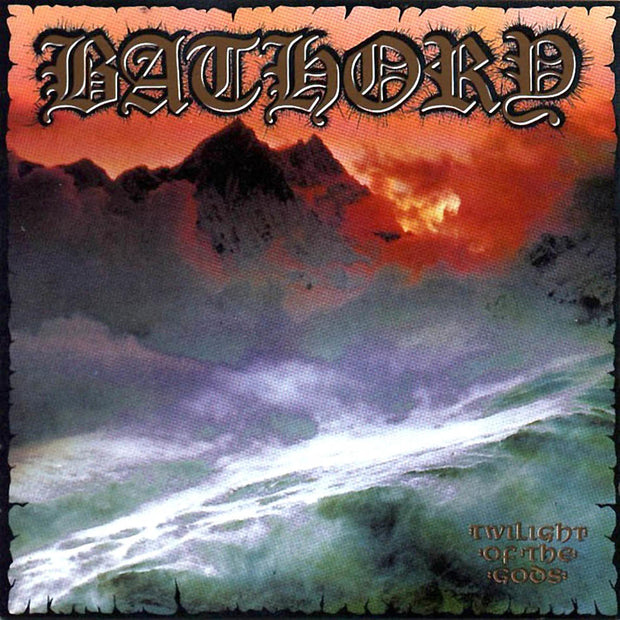 Bathory - Twilight Of The Gods 2x12""