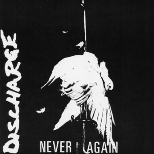 Discharge - Never Again 7""