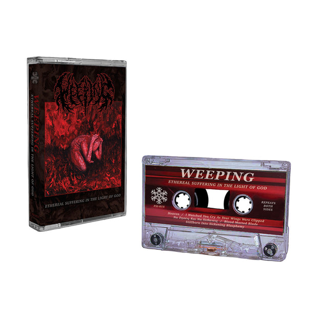Weeping - Ethereal Suffering In The Light of God cassette *PRE-ORDER*