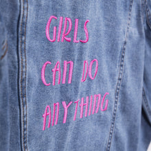 "Load image into Gallery viewer, ""Girls can do anything"" Light blue Oversized Denim Jacket"