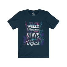 Load image into Gallery viewer, Women's What Happens in Vegas T-Shirt